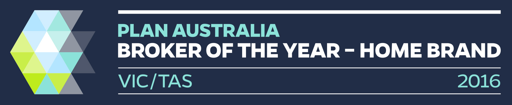 2016 Home Brand Broker of the Year - Plan Australia